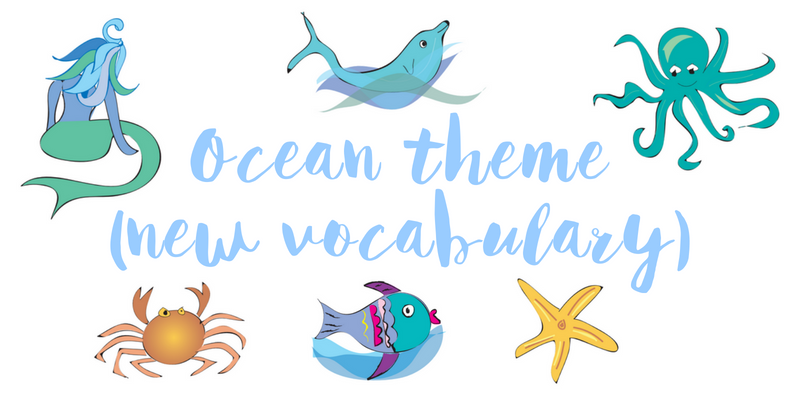 Ocean theme new vocabulary