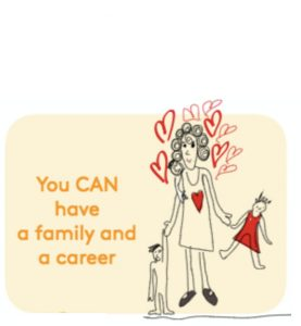 Have a family and a career